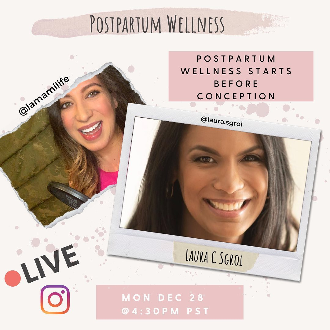 Postpartum Wellness starts before Conception with Natural Fertility Coach Laura Sgroi
