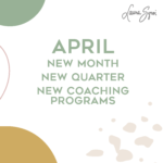 April Coaching Programs by Laura Sgroi