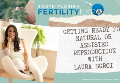 Getting Ready for Natural or Assisted Reproduction with Coach Laura Sgroi